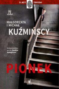 Małgorzata i Michał Kuźmińscy, Pionek