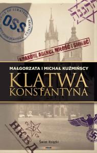 Okładka książki Małgorzaty i Michała Kuźmińskich pt. Klątwa Konstantyna
