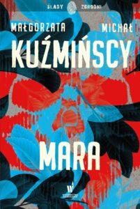 Małgorzata i Michał Kuźmińscy Mara