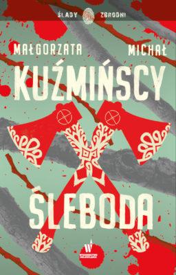 Małgorzata i Michał Kuźmiński ŚLEBODA